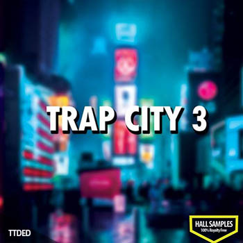 Hall Samples Trap City Vol.3 [WAV]