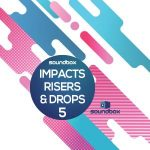 FX采样包 – Soundbox Impacts Risers and Drops 5 WAV