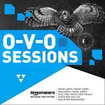 综合采样包 – Singomakers O-V-O Sessions MULTiFORMAT