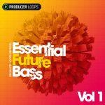 Future Bass素材 – Producer Loops Essential Future Bass Vol 1 MULTiFORMAT
