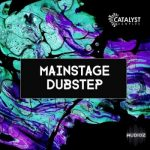 Dubstep素材 – Catalyst Samples Mainstage Dubstep WAV MiDi