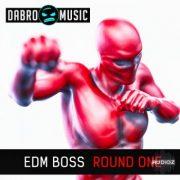 DABRO Music EDM Boss Round One WAV REX