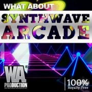 W.A.Production Synthwave Arcade WAV MIDI FXP ALP-SYNTHiC4TE