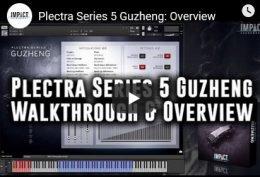 古筝 – Impact Soundworks Plectra Series 5 Guzheng KONTAKT-DISCOVER