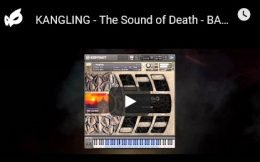令人恐惧的怪异音色 – Strix Instruments KANGLING – The Sound of Death v1.0.5 KONTAKT