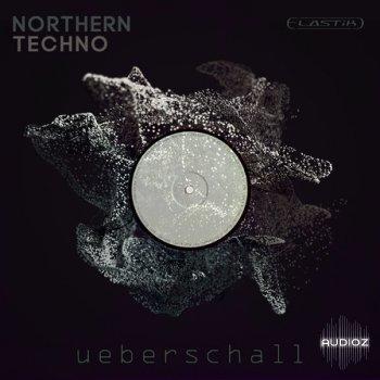 ELASTIK采样器拓展包 – 电子节奏 – Ueberschall Northern Techno ELASTIK