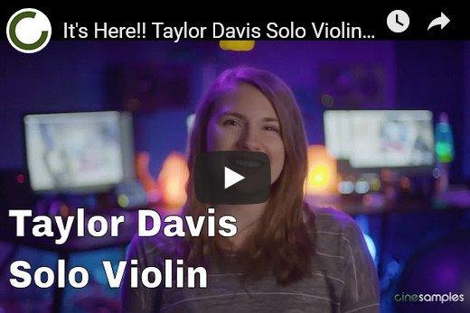 小提琴独奏 – Cinesamples Taylor Davis KONTAKT