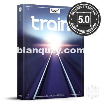 火车声音效果库 – Boom Library Trains SURROUND WAV