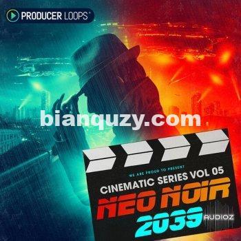 Producer Loops Cinematic Series Vol 5 Neo Noir 2039 MULTiFORMAT-DECiBEL
