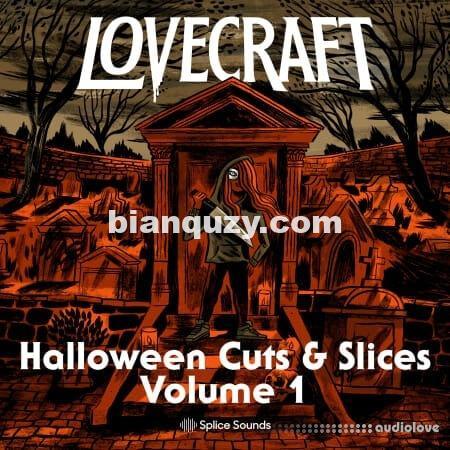 恐怖的声音 – Splice Sounds Lovecraft Halloween Cuts And Slices Volume 1 [WAV]