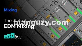 电子舞曲教程 – EDM Tips The Ultimate EDM Mixing Course TUTORiAL